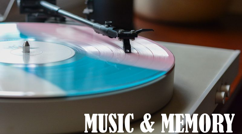 """Music & Memory – """"I'll Remember How You Loved Me"""""""